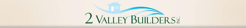 '2 Valley Builders' by 2 Valley Builders in Greeley