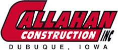 Callahan Construction by Callahan Construction in Dubuque Iowa