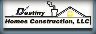 Destiny Homes Construction