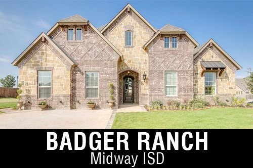New Homes for Sale in Badger Ranch   Woodway, TX Home Builder