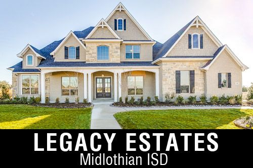 New Homes For In Legacy Estates Waxahachie Tx Home Builder