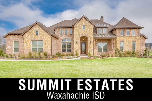 New Homes for Sale in Summit Estates   Waxahachie, TX Home Builder