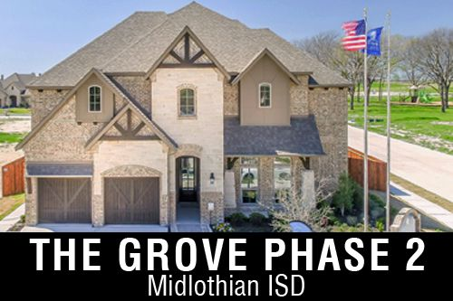 New Homes for Sale in The Grove   Midlothian, TX Home Builder