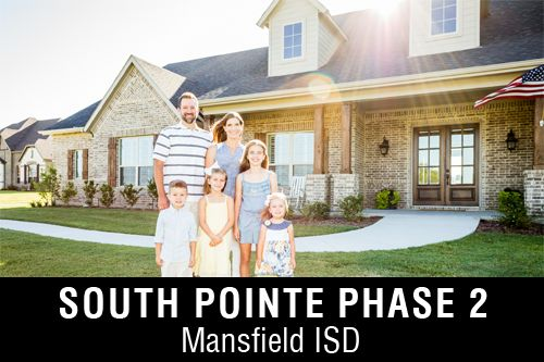 New Homes for Sale in South Pointe Phase 2 | Mansfield, TX Home Builder