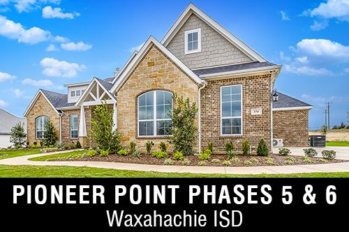 New Homes for Sale in Pioneer Point Phases 5 & 6 I Waxahachie,TX Home Builder