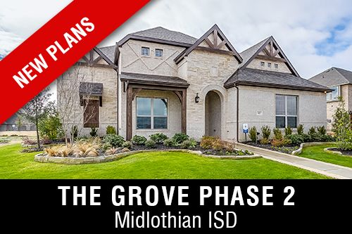 New Homes for Sale in The Grove I Midlothian, TX Home Builder