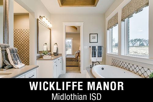 New Homes for Sale in Wickliffe Manor I Midlothian,TX Home Builder