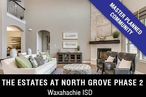 New Homes for Sale in The Estates at North Grove Phase 2 I Waxahachie,TX Home Builder