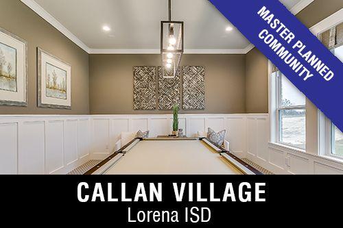 New Homes for Sale in Callan VillageI Waco,TX Home Builder