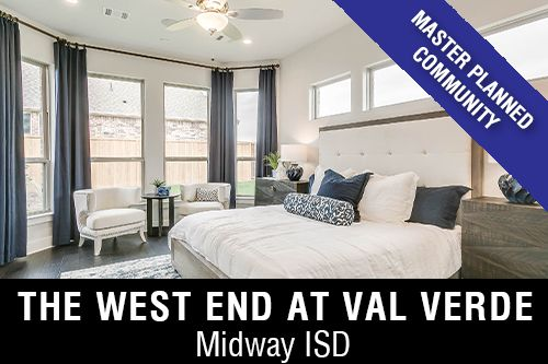 New Homes for Sale in The West End at Val Verde I Waco,TX Home Builder