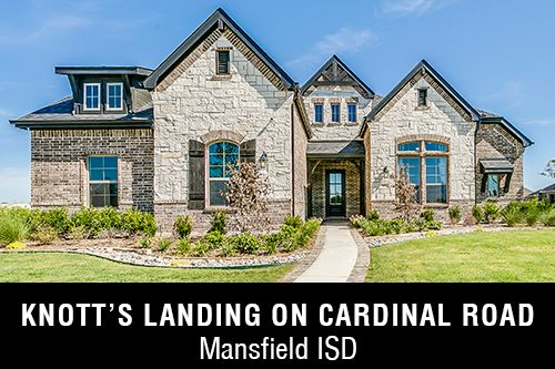 New Homes for Sale in Knott's Landing on Cardinal Road I Mansfield,TX Home Builder