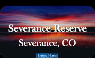 Severance Reserve by Journey Homes in Greeley Colorado