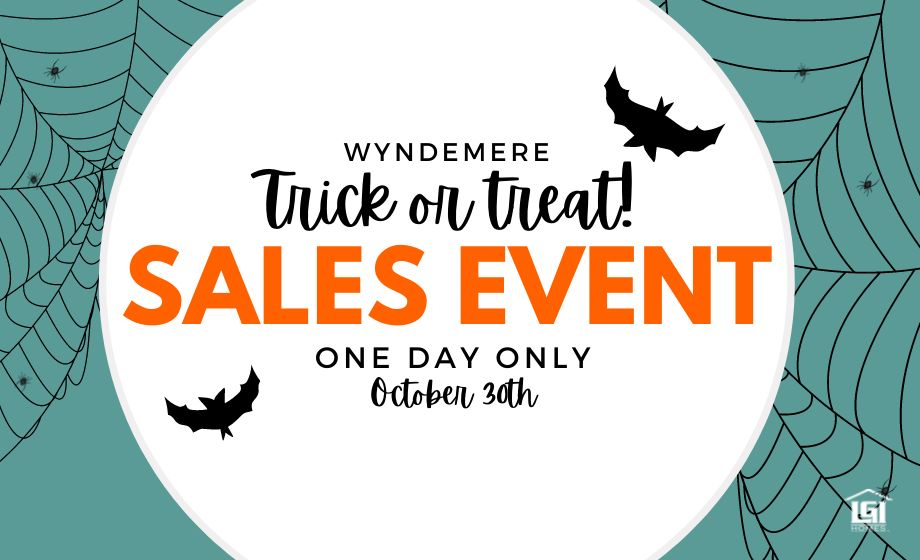 Trick or Treat Sales Event!:Join us on October 30th for Special Pricing on Brand-New Homes!