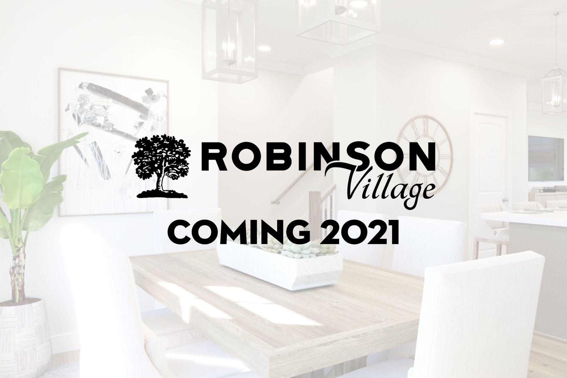 Robinson Village :Coming Soon 2021